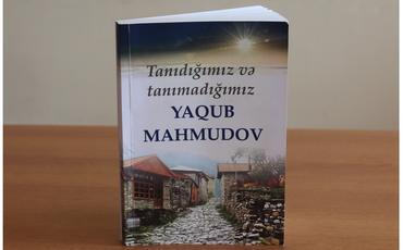 Yaqub Mahmudova həsr olunan növbəti kitab çapdan çıxıb