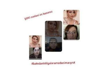 """""""Bakıdan bölgələrə mədəni marşrut"""""""