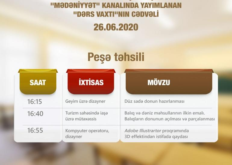 Peşə təhsili üzrə teledərslərin 26 iyun cədvəli
