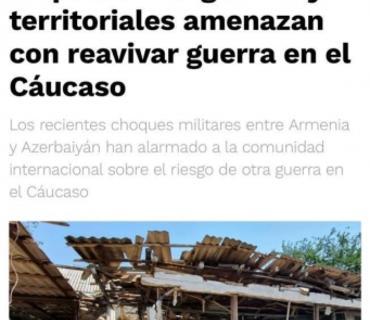 Meksikanın nüfuzlu mətbuat orqanı Ermənistanın son hərbi təxribatı ilə bağlı məqalə dərc edib