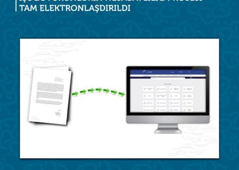 İşəgötürənlər tərəfindən hesabatların təqdim edilməsi prosesi tam elektronlaşıb