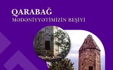 """""""Qarabağ – mədəniyyətimizin beşiyi"""": Məmmədbəyli türbəsi"""