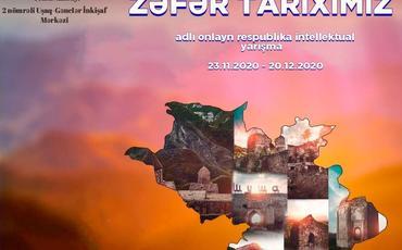 """""""Zəfər tariximiz"""" onlayn respublika intellektual yarışmasına start verilib"""
