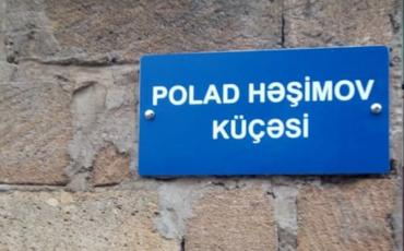 Abşeronun iki küçəsinə general Polad Həşimovun adı verilib