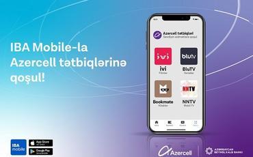 """""""Azercell""""in rəqəmsal məhsulları """"IBA Mobile"""" tətbiqinə inteqrasiya olunub"""